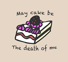 May Cake Be The Death Of Me Womens Fitted T-Shirt