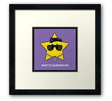 Ghetto Superstar Framed Print