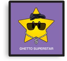 Ghetto Superstar Canvas Print