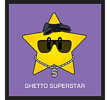 Ghetto Superstar Photographic Print