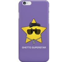 Ghetto Superstar iPhone Case/Skin