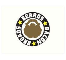 Beards Bacon Broads Art Print