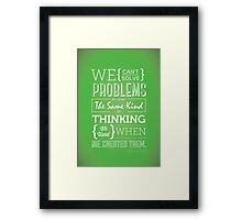 Genius Advise Framed Print