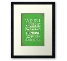 Genius Advise Framed Print