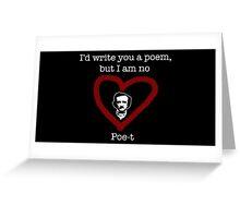 Edgar Allan Poe-m Greeting Card