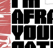 I'm afraid your path ends here Sticker