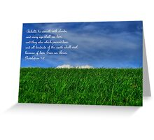 Behold, He Cometh With Clouds Greeting Card