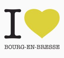 I ♥ BOURG-EN-BRESSE One Piece - Short Sleeve
