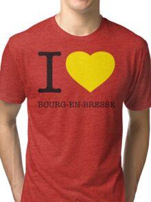 I ♥ BOURG-EN-BRESSE Tri-blend T-Shirt