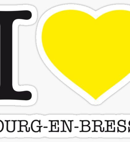 I ♥ BOURG-EN-BRESSE Sticker