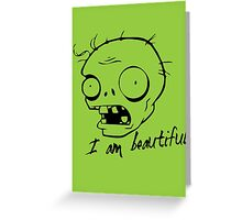 Plants vs Zombies - I am Beautiful Greeting Card