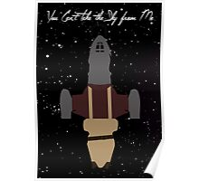 Firefly: You Can't Take The Sky From Me! Poster