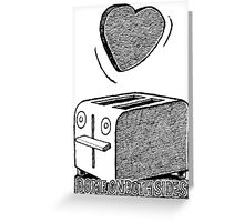 Toaster Valentine  Greeting Card