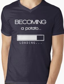 Becoming a potato Mens V-Neck T-Shirt