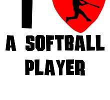 I Heart A Softball Player by kwg2200