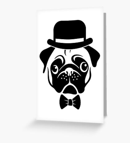 Pug in Bowler Hat and Bow Tie by AiReal Apparel Greeting Card