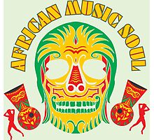 AFRICAN MUSIC SOUL Photographic Print