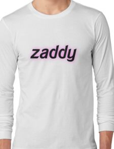 Zaddy Long Sleeve T-Shirt