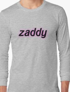 Zaddy Long Sleeve T-Shirt