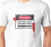 Zombie Warning! Unisex T-Shirt