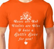 Roses are Red, Violets are Blue Lottle Love Unisex T-Shirt