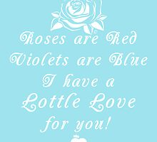 Roses are Red, Violets are Blue Lottle Love Blue by Lottle