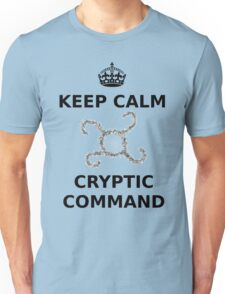 Keep Calm Cryptic Command Unisex T-Shirt