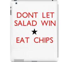 Dont let salad win! iPad Case/Skin