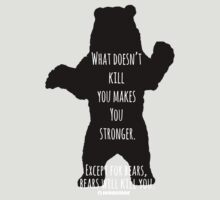 Bears Kill... T-Shirt