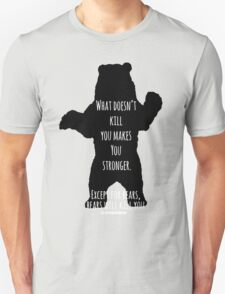 Bears Kill... Unisex T-Shirt