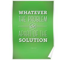 Be the Solution Poster