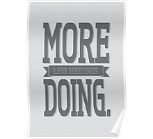Less Meetings More Doing Poster