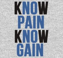 Know Pain Know Gain T-Shirt