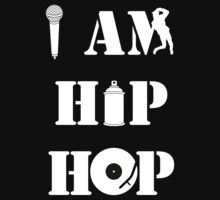 I Am Hip Hop by funkybreak