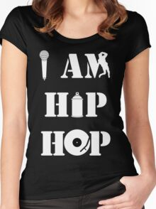 I Am Hip Hop Women's Fitted Scoop T-Shirt