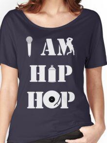 I Am Hip Hop Women's Relaxed Fit T-Shirt