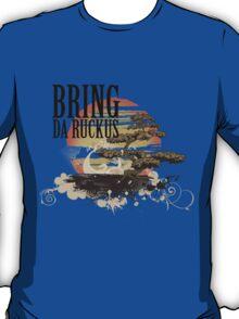 BRING DA RUCKUS - T shirt T-Shirt