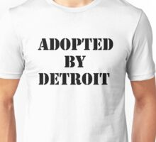 Adopted By Detroit™ Black Lettering Unisex T-Shirt