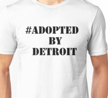 #Adopted By Detroit™ Hashtag Black Lettering Unisex T-Shirt