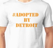 #Adopted By Detroit™ Hashtag Orange Lettering  Unisex T-Shirt