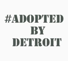 #Adopted By Detroit™ Hashtag Gray Lettering by Adopted By  Detroit