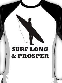 SURF LONG AND PROSPER T-Shirt