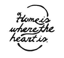 Home Is Where The Heart Is by rarlyann