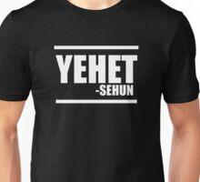 Yehet~ Unisex T-Shirt