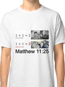 Matthew 11:25 Classic T-Shirt