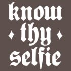 Know Thy Selfie by Robin Lund