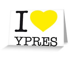 I ♥ YPRES Greeting Card