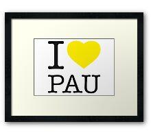 I ♥ PAU Framed Print
