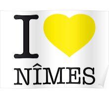 I ♥ NIMES Poster
