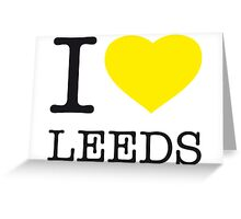 I ♥ LEEDS Greeting Card